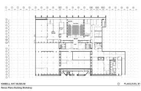 Louis Kahn Floor Plans by Renzo Piano Kimbell Art Museum Piano Pavilion Fort Worth Texas