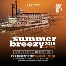 the summer breezy 2016 boat party tickets 07 16 16