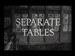Separate Tables Film Chroniques Du Cinéphile Stakhanoviste Tables Séparées Separate
