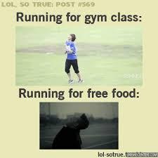 Free Food Meme - gym class vs free food by lolwutbro meme center