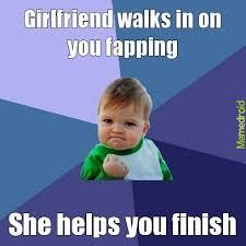 Best Girlfriend Meme - best girlfriend ever meme by dfinsfan101 memedroid