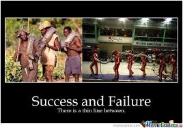 Failure Meme - success and failure by enforcer88 meme center