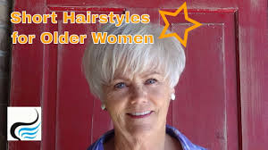 short women u0027s haircut and hairstyles for older women youtube