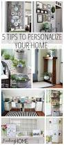 how to decorate 5 ways to personalize your home finding home farms