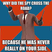 Funny Tf2 Memes - that chicken is a spy team fortress tf2 memes and memes