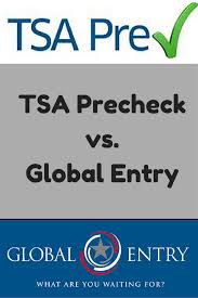 global entry help desk tsa precheck vs global entry how to decide which is best for you