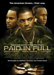 Paid in Full [2002] full movie  smoking vids