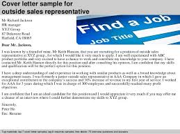 Sample Outside Sales Resume by Outside Sales Representative Cover Letter