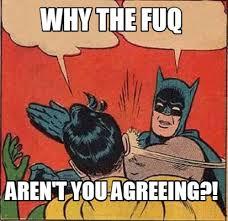 The Fuq Meme - meme creator why the fuq aren t you agreeing meme generator at