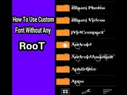 unroot apk unroot how to set custom font in any android apps without root