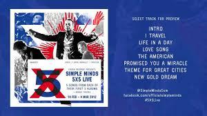 5x5 Album Simple Minds 5x5 Live Album Sampler Youtube