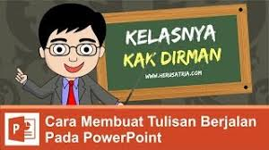 cara membuat powerpoint berjalan ecouter et télécharger membuat animasi sederhana di power point