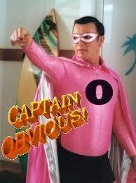 Captain Obvious Meme - captain obvious know your meme