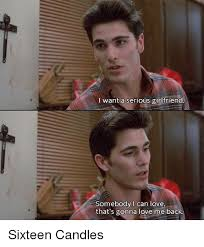 Candles Meme - 25 best memes about sixteen candles sixteen candles memes