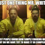 Walter White Meme - breaking bad meme generator imgflip