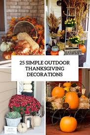 easy thanksgiving decorations 25 simple outdoor thanksgiving decorations shelterness