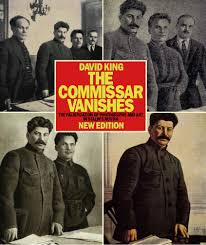 the commissar vanishes the falsification of photographs and art