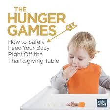 thanksgiving crafts for infants the hunger games safely feed your baby off the thanksgiving table