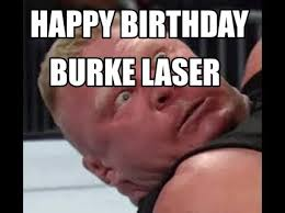 Laser Meme - meme creator happy birthday burke laser meme generator at