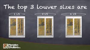 louver sizes by plantation shutters org youtube