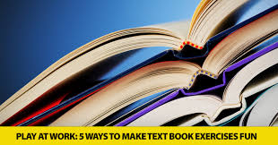 at work 5 ways to make text book exercises