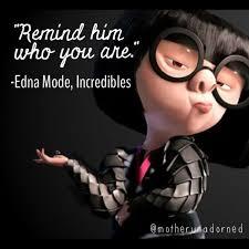 Edna Meme - edna mode memes google search quotes pinterest edna mode