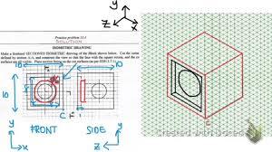 isometric drawing practise problem 13 4 youtube