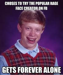 Meme Face Creator - choses to try the popular rage face creator on fb gets forever alone