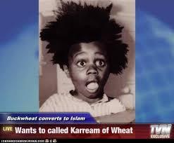 Buckwheat Meme - buckwheat converts to islam wants to called karream of wheat pop