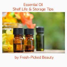 storage tips fresh picked beauty essential oil shelf life u0026 storage tips