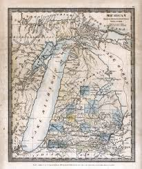 A Map Of Michigan by History Of Michigan Road Maps Burr 1831