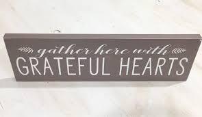 family wood sign home decor gather here with grateful hearts fall home decor wood sign fall
