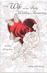 To My Wife On Our Wedding Day Card My Wife 40th Wedding Anniversary Card On Our Ruby Anniversary