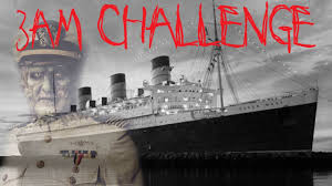 3am challenge on the haunted queen mary youtube