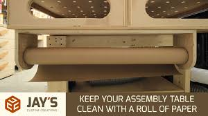 keep your assembly table clean with a roll of paper 231 youtube