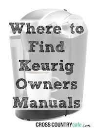 where can i find keurig owners manuals