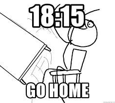 Rage Guy Meme Generator - 18 15 go home desk flip rage guy meme generator