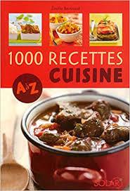 cuisinez de a à z 1000 recettes cuisine de a à z 9782263046285 amazon com books