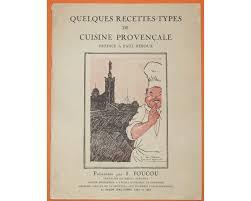 recette cuisine provencale cuisine provençale quelques recettes types a chacun livre