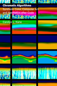 chromatic algorithms synthetic color computer art and