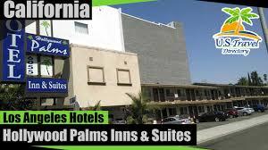 hollywood palms inns u0026 suites los angeles hotels california