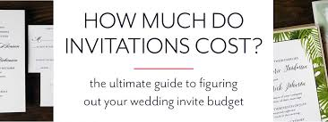 wedding invitations cost how much do wedding invitations cost paper fling