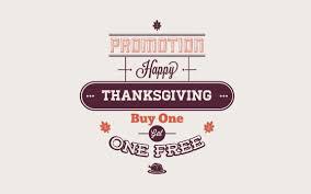 thanksgiving promotion buy 1 get 1 free themebrain