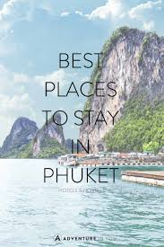 where to stay in phuket thailand best hotels hostels