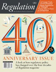 regulation at 40 cato institute