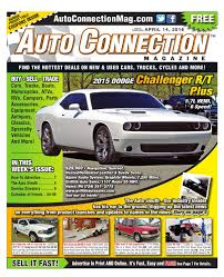 04 14 16 auto connection magazine by auto connection magazine issuu