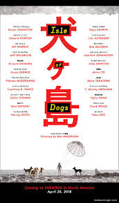 poster for isle of dog new wes anderson movie the kanji bothers