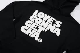 enstrumental u2014 love u0027s gonna get u0027cha hoodie