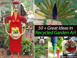 Recycling Garden Ideas 50 Great Ideas In Recycled Garden