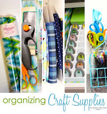 organizing craft supplies the homes i have made